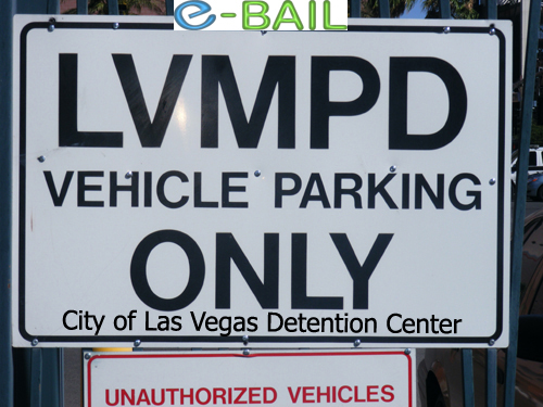 LVMPD Vehicle Parking Only Sign - City of Las Vegas Detention Center